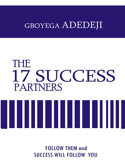 The 17 Success Partners by Gboyega Adedeji