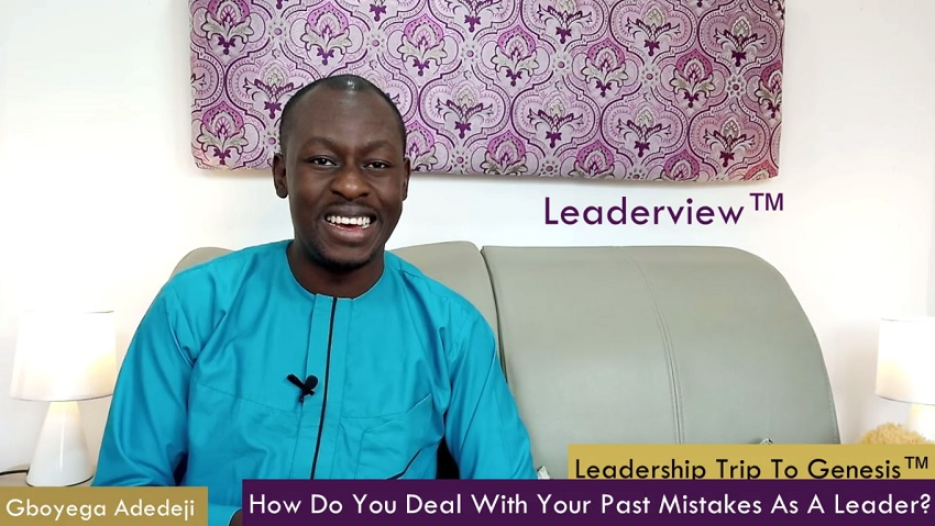 How Do You Deal With Your Past Mistakes As A Leader?