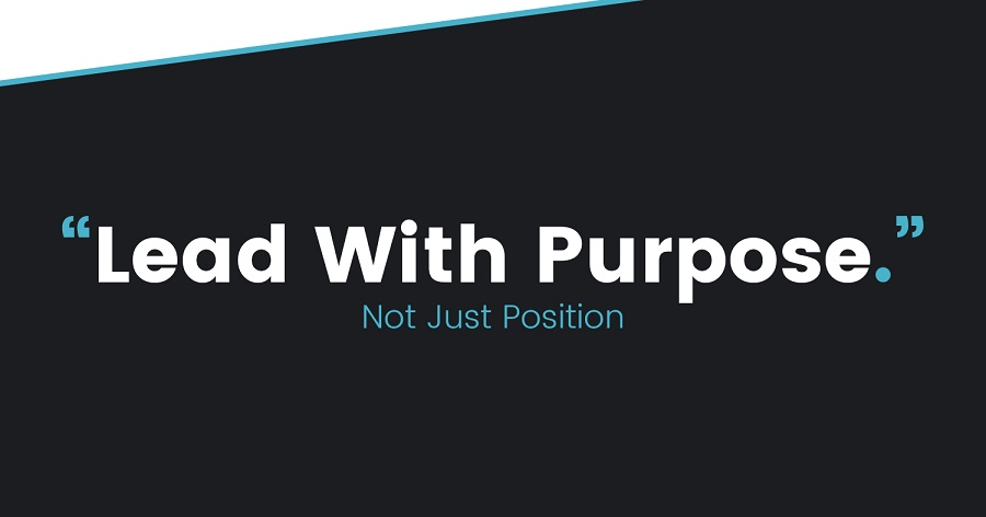 "Your AUTHORITY Is Only A ""PURPOSE"" Away: Purpose, Not Position Sets a Man Up for Influence and Authority"