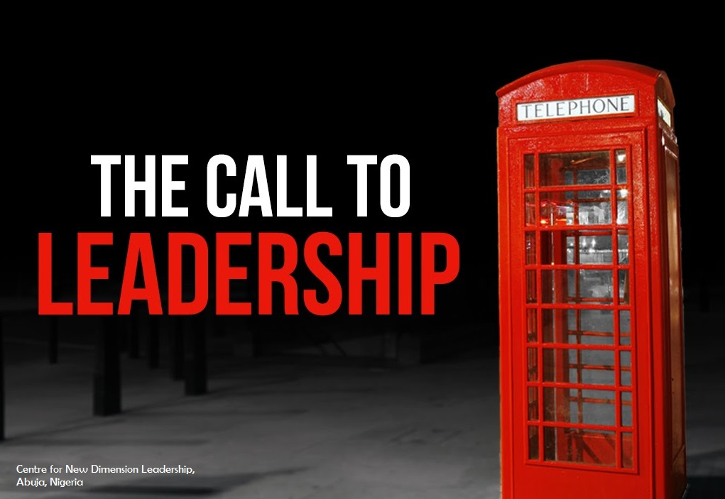 The Leadership Call Pt.1: Responding To Your God-Given Ability
